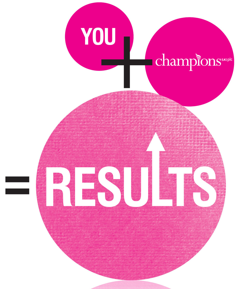 You plus Champions equals Results